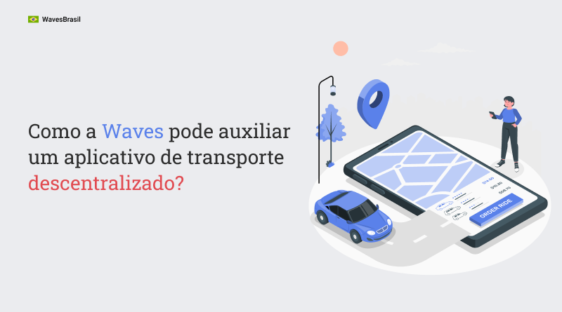 Waves pode auxiliar app descentralizados?